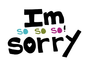 so-so-sorry